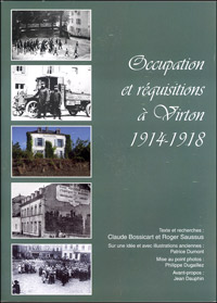 Occupation et réquisitions à Virton 1914-1918